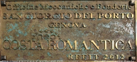 Costa neoRomantica - Plaque de chantier - refit 2012