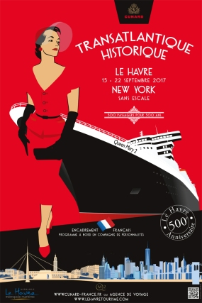 Affiche Cunard transatlantique - Le Havre - New York 2017