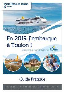 Guide pratique du croisiériste - J'embarque à Toulon 2019