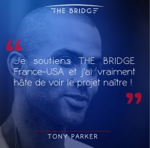 Tony Parker - The Bridge 2017