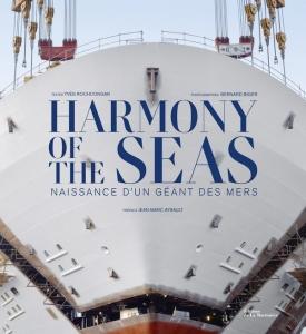 Livre Harmony of the Seas - Naissance d'une géant