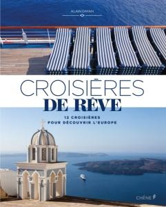 Livre - Croisières de rêve - Alain Dayan