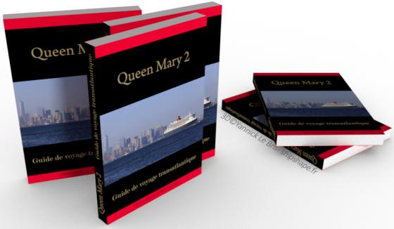Livres - Queen Mary 2 Guide de voyage transatlantique