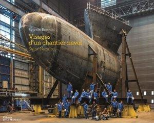 Livre : Visage d'un chantier Naval- Saint-Nazaire
