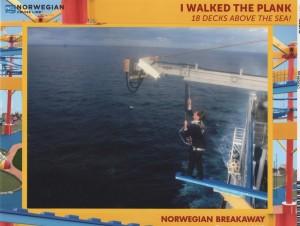 Norwegian Breakaway - La planche - The Plank