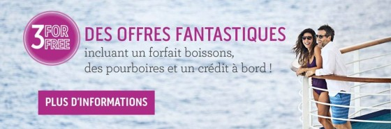 Offre Princess Cruises - 3 for free