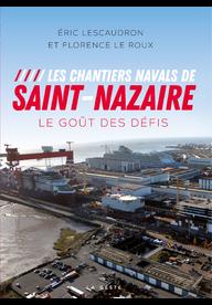 Livre - Les chantiers navals de Saint-Nazaire