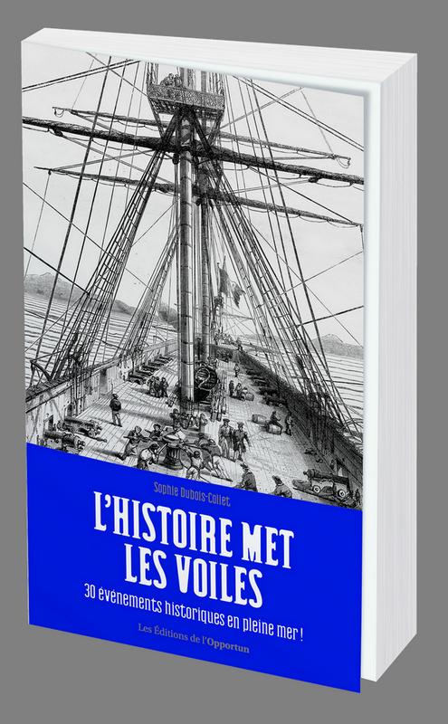 Livre : L'Histoire met les voiles